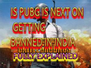 will pubg get ban in india