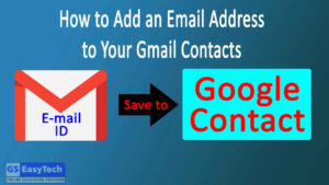 Add an Email Address to Your Gmail Contacts from gmail